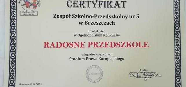 """Zakończenie Ogólnopolskiego Konkursu """"Radosne Przedszkole""""- maj 2018"""